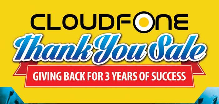 CloudFone Drops Prices with a Thank You Sale